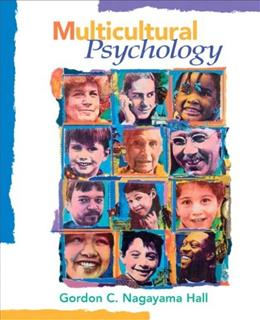 Multicultural Psychology, by Hall, 2nd Edition 9780205632350