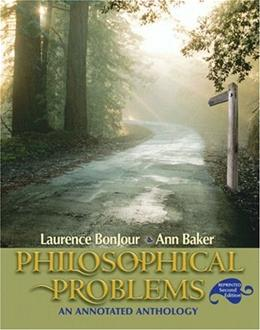 Philosophical Problems: An Annotated Anthology, by Bonjour, 2nd Edition 9780205639472