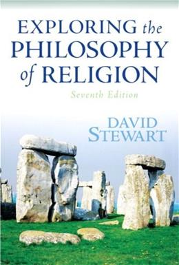 Exploring the Philosophy of Religion, by Stewart, 7th Edition 9780205645190