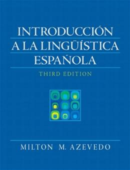 Introduccion A La Linguistica Espanola (3rd Edition) (Spanish Edition) 9780205647040