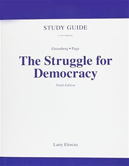 Struggle for Democracy, by Greenberg, 9th Edition, Study Guide 9780205648566