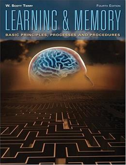 Learning & Memory Basic Principles, Processes, and Procedures 4 9780205658626