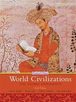 World Civilizations: The Global Experience, by Stearns, 6th Combined Volume 9780205659562