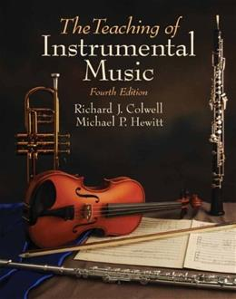 The Teaching of Instrumental Music 4 9780205660179