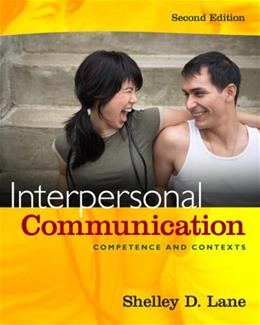 Interpersonal Communication: Competence and Contexts 2 9780205663026