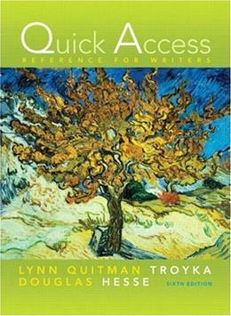Quick Access: Reference for Writers, by Troyka, 6th Edition 9780205664818