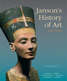 1: Jansons History of Art: The Western Tradition, Volume I (8th Edition) 9780205685189