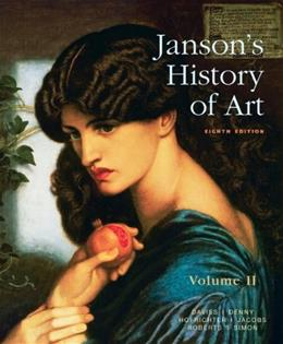 2: Jansons History of Art: The Western Tradition, Volume II (8th Edition) 9780205685196