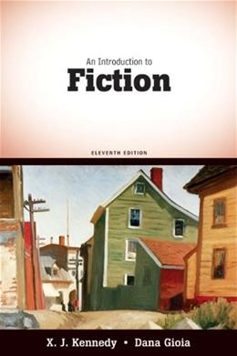 An Introduction to Fiction Eleventh Edition 11 9780205687886
