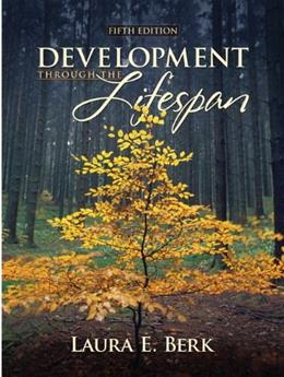 Development Through the Lifespan (5th Edition) 9780205687930
