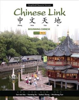 Chinese Link: Beginning Chinese, Simplified Character Version, Level 1/Part 2 (2nd Edition) 9780205691968