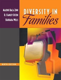 Diversity in Families, by Baca Zinn, 9th Edition 9780205693078