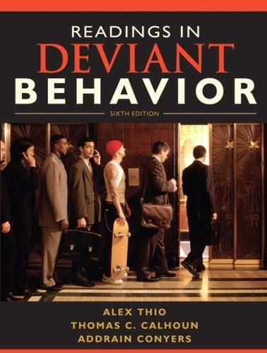 Readings in Deviant Behavior (6th Edition) 9780205695577