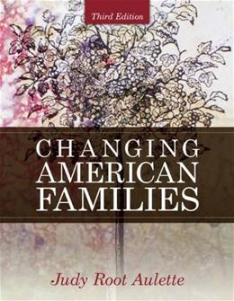 Changing American Families (3rd Edition) 9780205699476