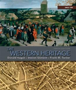 Western Heritage: Since 1300, by Kagen, 10th Edition 9780205705177
