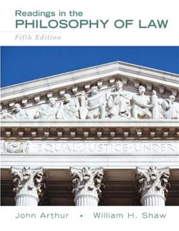 Readings in the Philosophy of Law, by Arthur, 5th Edition 9780205708093