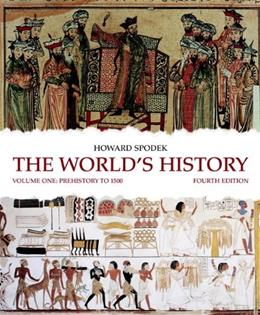 The Worlds History: Volume 1 (4th Edition) 9780205708383
