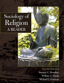 Sociology of Religion: A Reader, by Monahan, 2nd Edition 9780205710829