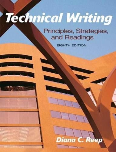Technical Writing: Principles, Strategies, and Readings (8th Edition) 9780205721504