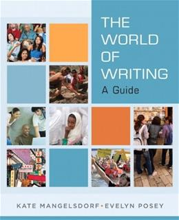 World of Writing: A Guide, by Mangelsdorf 9780205723997