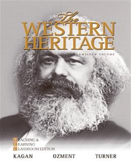 The Western Heritage: Teaching and Learning Classroom Edition, Combined Volume (6th Edition) 9780205728916