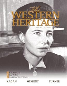 Western Heritage: Teaching and Learning, by Kagan, 6th Edition, Volume 2: Since 1648 9780205728930