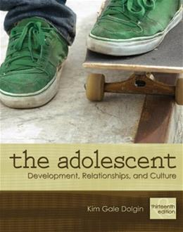 Adolescent: Development, Relationships, and Culture (13th Edition) 9780205731367