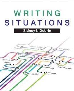 Writing Situations, by Dobrin 9780205735433