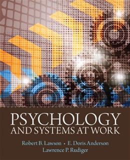 Psychology and Systems at Work, by Lawson 9780205735785
