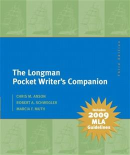 Longman Pocket Writers Companion, by Anson, 3rd MLA Update Edition 9780205741793