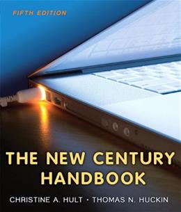 New Century Handbook, by Hult, 5th Edition 9780205744121