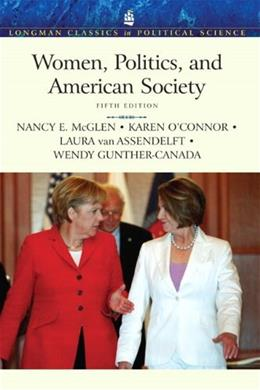 Women, Politics, and American Society, by McGlen, 5th Edition 9780205745418