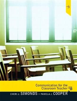Communication for the Classroom Teacher (9th Edition) 9780205747771