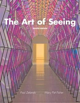 The Art of Seeing (8th Edition) 9780205748341