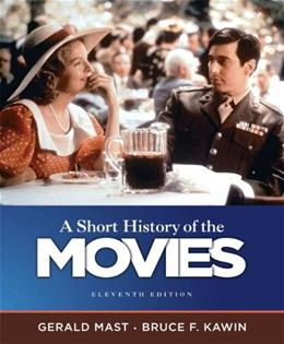 A Short History of the Movies (11th Edition) 9780205755578