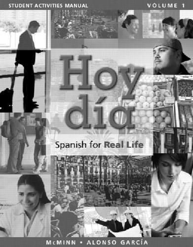 Hoy Dia: Spanish for Real Life, by McMinn, Volume 1, Activities Manual 9780205756452