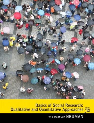 Basics of Social Research: Qualitative and Quantitative Approaches (3rd Edition) 9780205762613