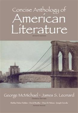 Concise Anthology of American Literature (7th Edition) 9780205763108