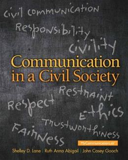 Communication in a Civil Society, by Lane 9780205770212
