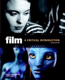 Film: A Critical Introduction (3rd Edition) 9780205770779