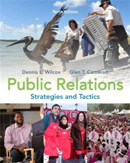 Public Relations: Strategies and Tactics, by Wilcox, 10th Edition 9780205770885