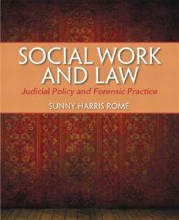 Social Work and Law: Judicial Policy and Forensic Practice, by Rome 9780205776894