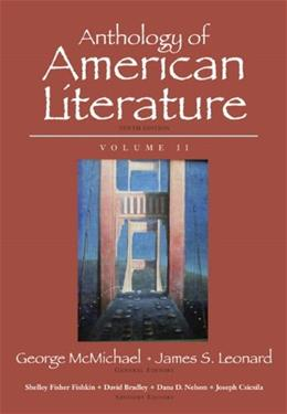 Anthology of American Literature, by McMichael, 10th Edition, Volume 2 9780205779369