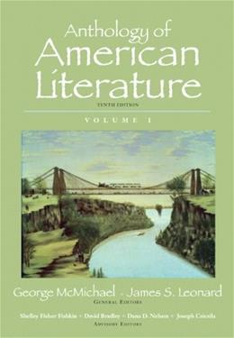 Anthology of American Literature, Volume I (10th Edition) 9780205779390