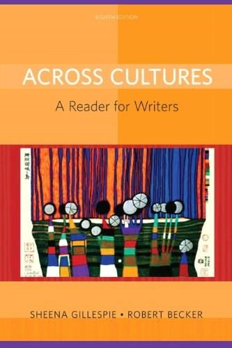Across Cultures: A Reader for Writers (8th Edition) 9780205780372