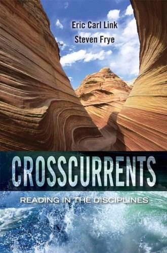 Crosscurrents: Reading in the Disciplines 1 9780205784615