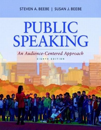 Public Speaking: An Audience-Centered Approach (8th Edition) 9780205784622