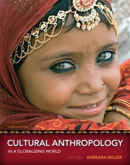 Cultural Anthropology in a Globalizing World (3rd Edition) 9780205786367