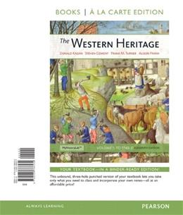 Western Heritage, by Kagan, 11th Books a la Carte Edition, Volume 1: To 1740 9780205786534