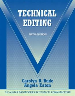 Technical Editing (5th Edition) (The Allyn & Bacon Seriesin Technical Communication) 9780205786718